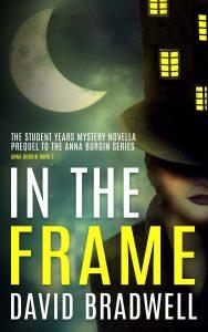 David Bradwell - In The Frame