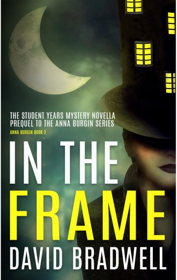 David Bradwell - In The Frame