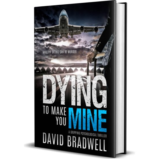 David Bradwell - Dying To Make You Mine