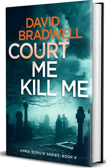 Court Me Kill Me – Anna Burgin book 4