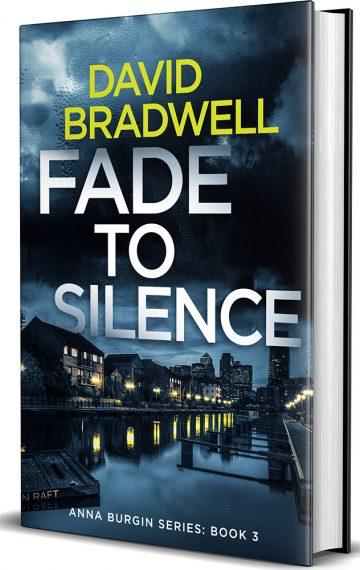 Fade To Silence – Anna Burgin book 3